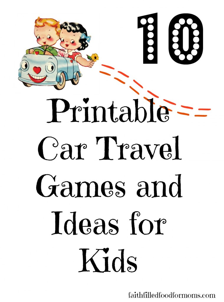 10 Printable Car Travel Games and Ideas for Kids