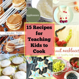 15-Recipes-for-Teaching-Kids-to-Cook.jpg