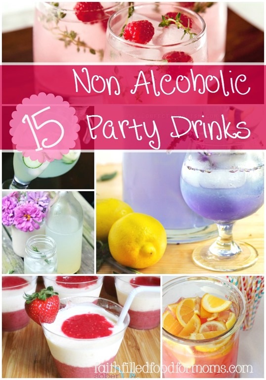 15 Non Alcoholic Party Drinks • Faith Filled Food for Moms