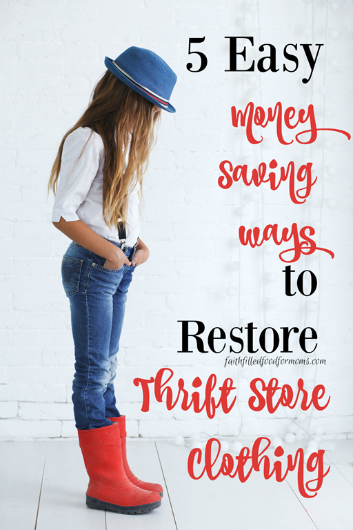 5 easy Money Saving ways to restore thrift store clothing