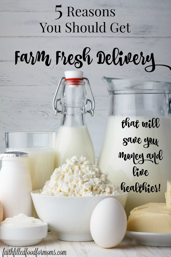 5 Reasons You Should Get Farm Fresh Delivery That Will Save You Money!