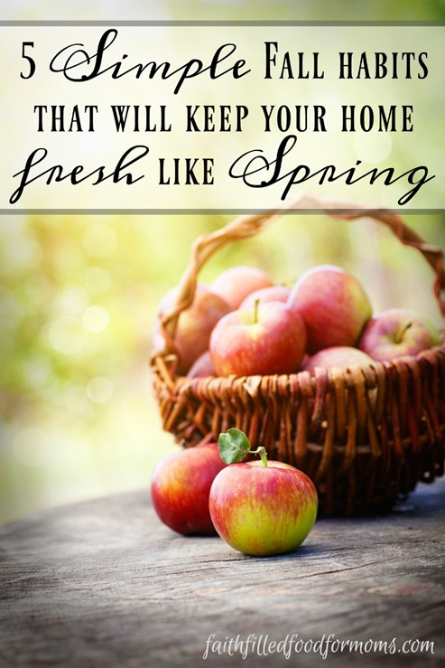 5 Simple Fall habits that will keep your home fresh like Spring 2