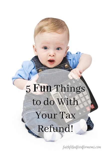 5 fun things to spend your tax refund on!