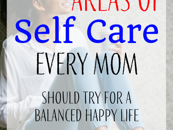 6 Important areas of self care every mom should try. Easy ideas & tips Free Printables