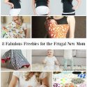 8 Fabulous Freebies for the Frugal New Mom