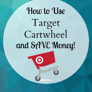 Target Cartwheel Coupons: Save Money Have Fun!