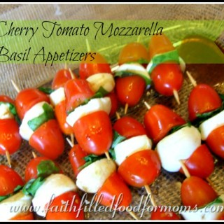 Cherry Tomato Mozzarella Basil Appetizers