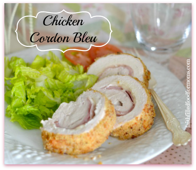 Chicken Cordon Bleu Super Simple 5 Ingredients - Faith Filled Food for ...
