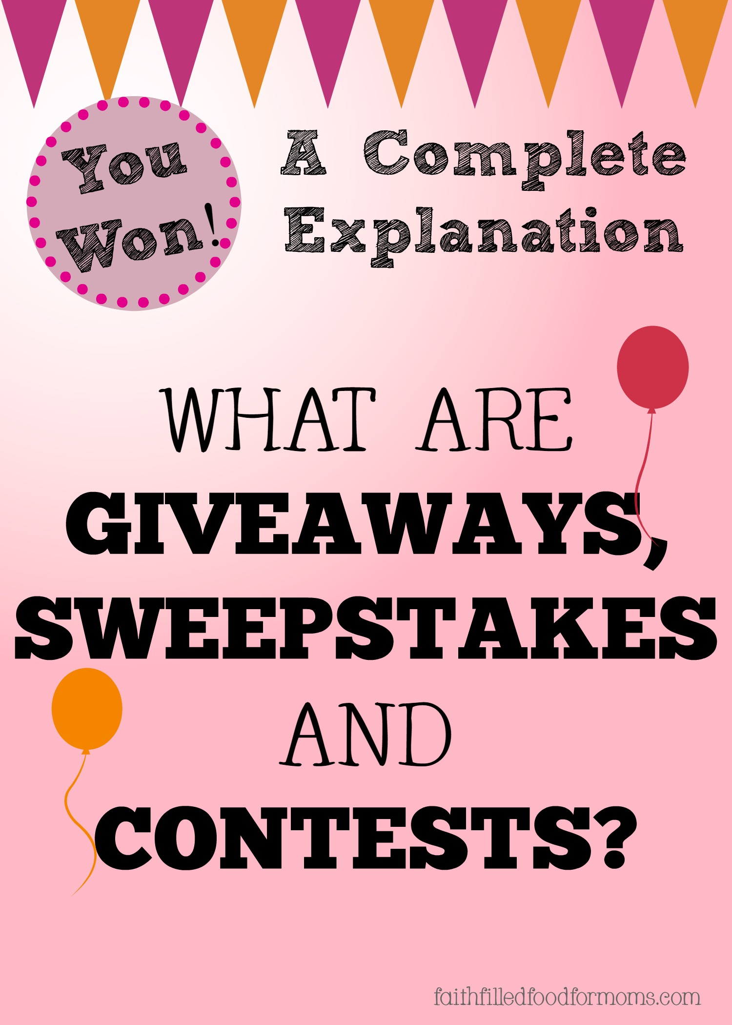 What Are Giveaways, Sweepstakes and Contests? • Faith Filled Food ...