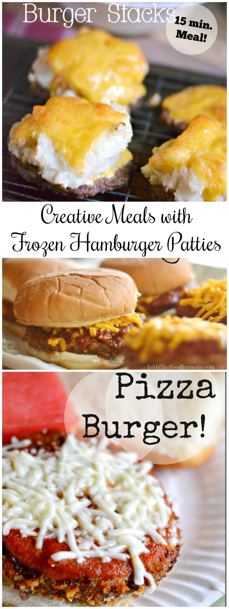 Meals Using Frozen Hamburger Patties • Faith Filled Food for Moms