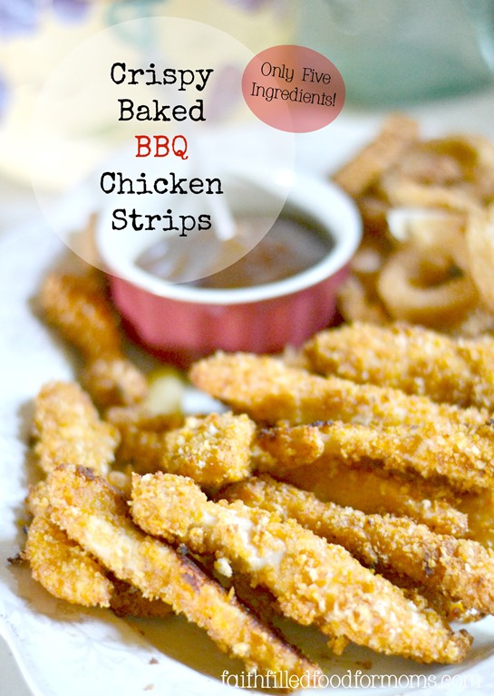 Crispy Baked Bbq Chicken Breast Strips Faith Filled Food For Moms