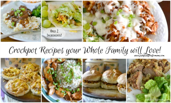 Crockpot Recipes your Whole Family will Love