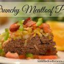 Crunchy Meatloaf Pie
