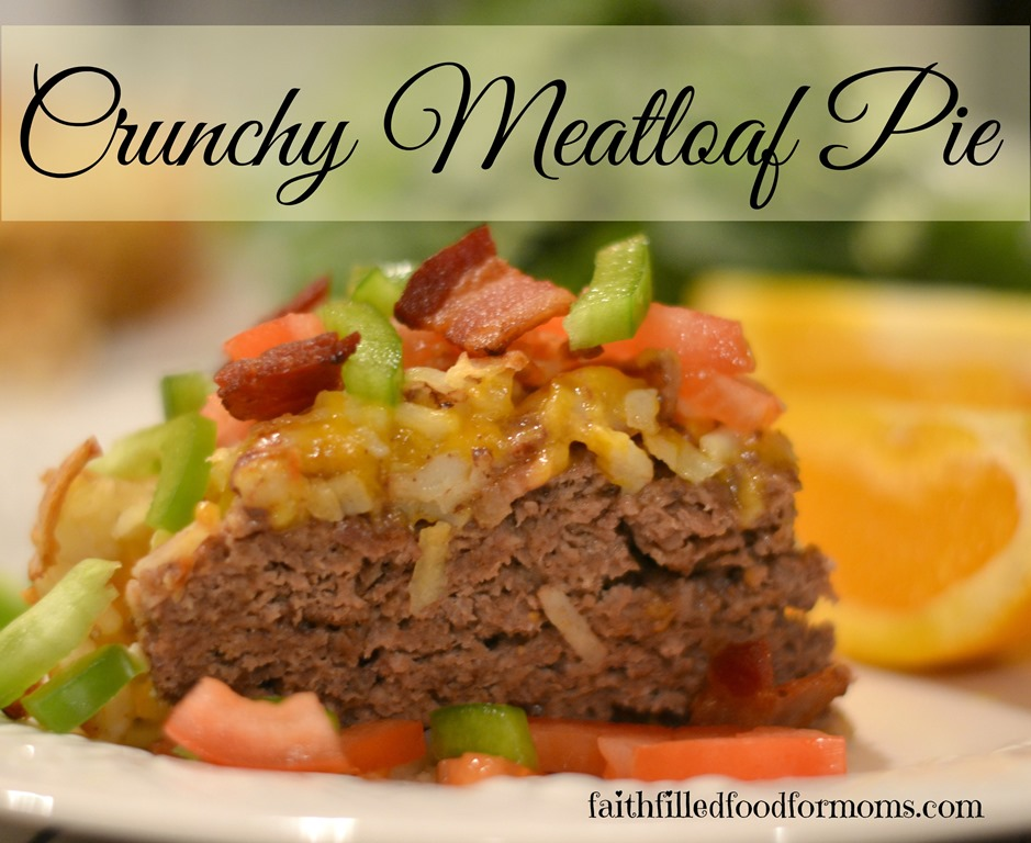 Crunchy Meatloaf Pie