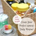 How to Create Happy Daily Routine Centered Around YOU