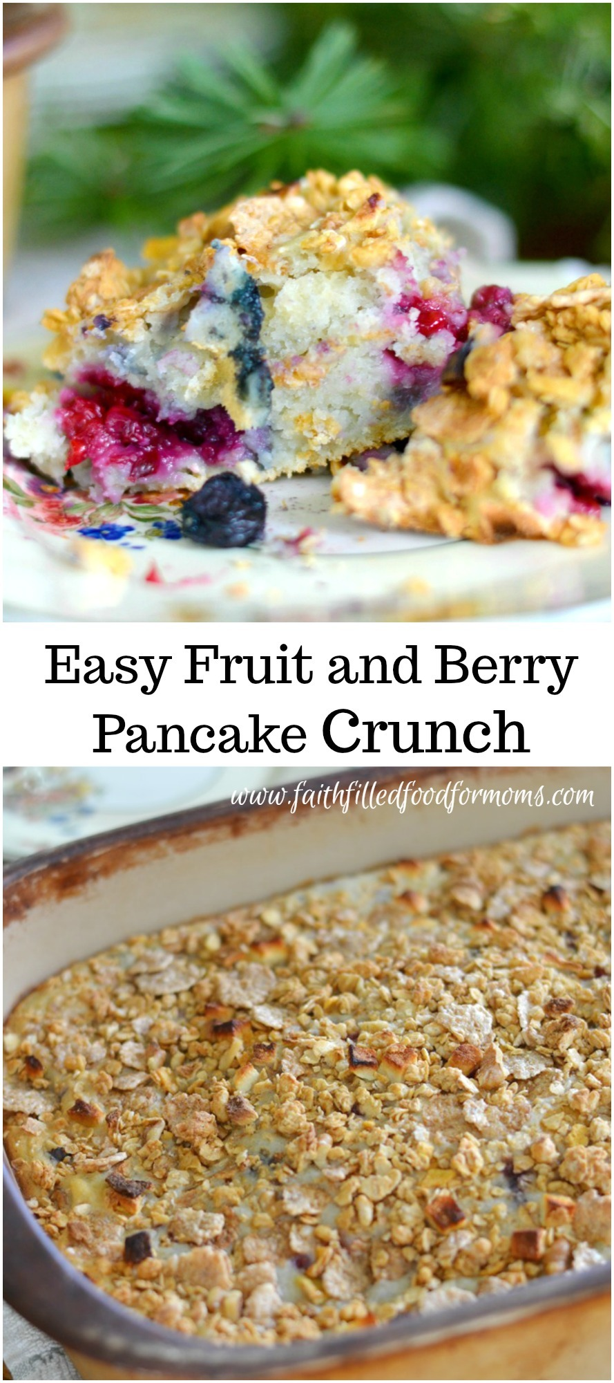 Easy Fruit and Berry Breakfast Pancake Crunch