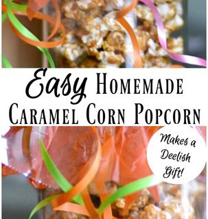 Easy Homemade Caramel Corn Popcorn Recipe