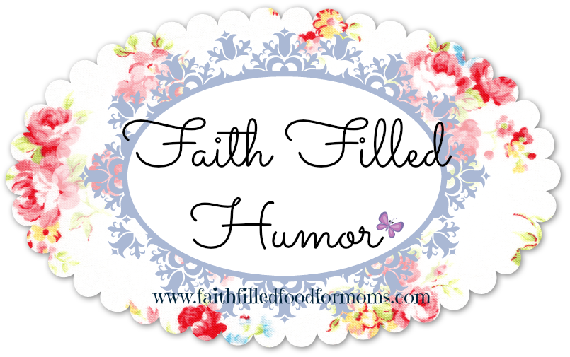 Faith Filled Christian Humor with a Printable