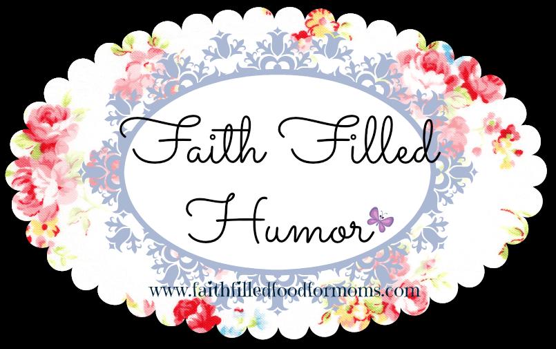 Faith Filled Christian Humor