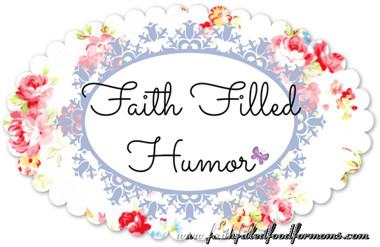 Faith Filled Humor