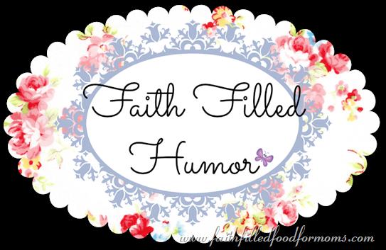 Faith Filled Humor