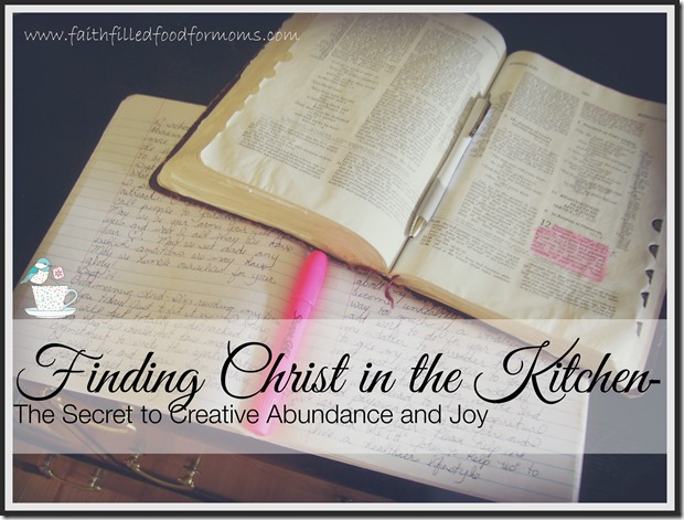 Finding Christ in the Kitchen