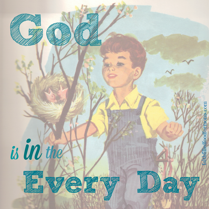 God is in the Every Day