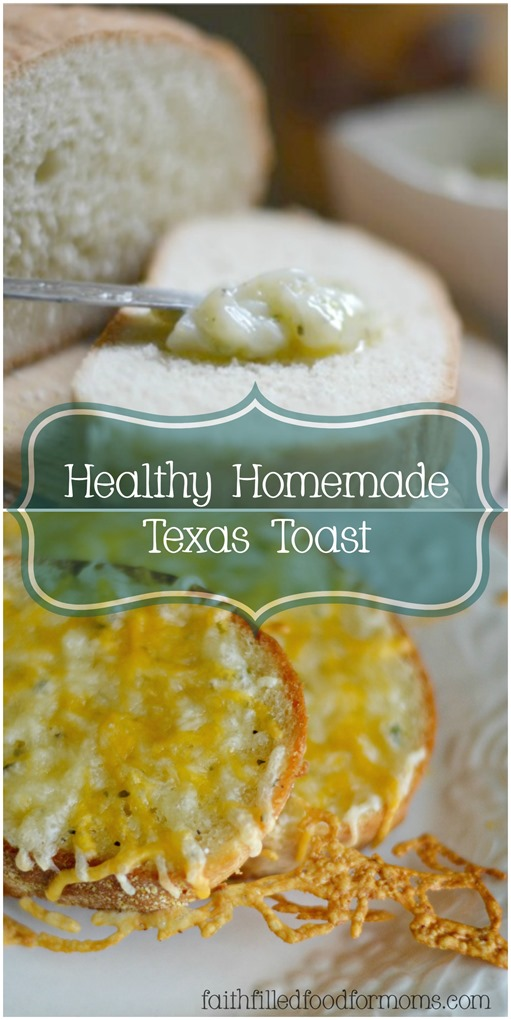 Healthy Homemade Texas Toast 1