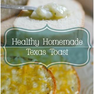 Homemade Healthy Texas Toast