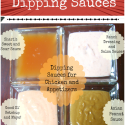 4 Homemade Dipping Sauces