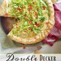 Homemade Double Decker Pizza