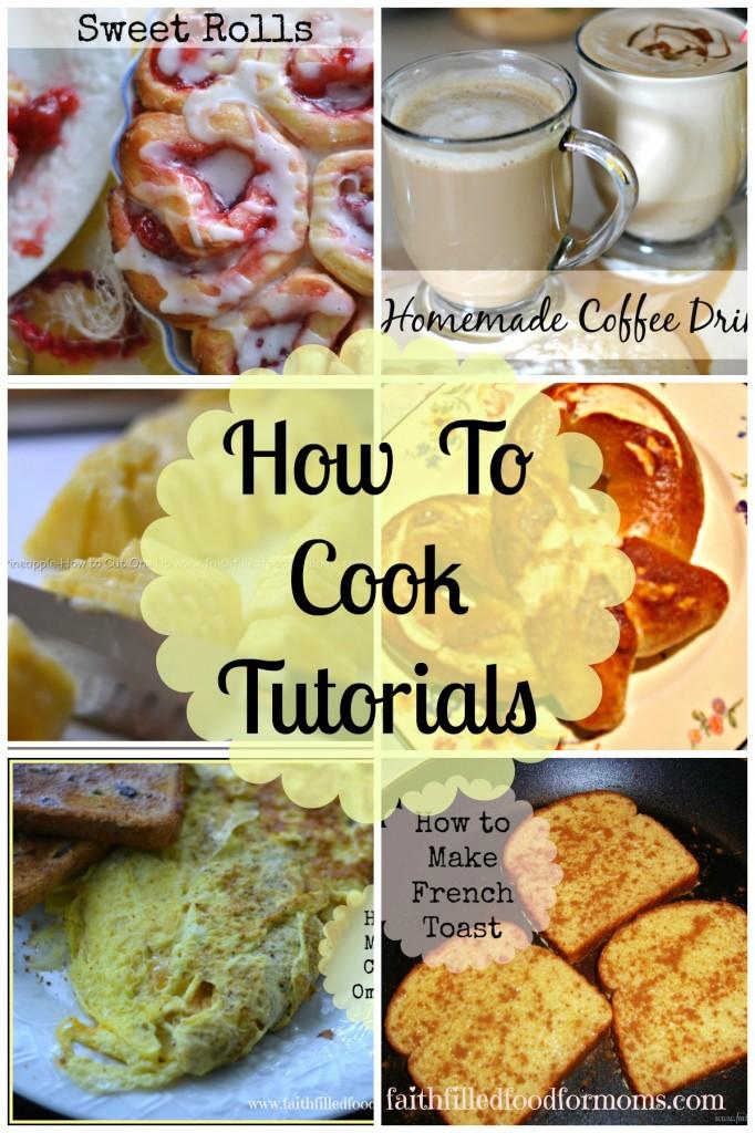 How to Cook Tutorials