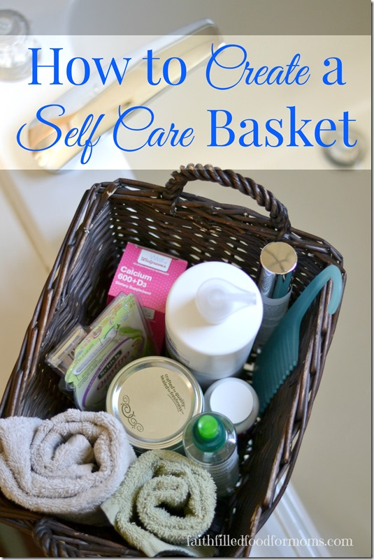 Self Care Ideas For Moms: How To Create A Self Care Basket For Womens Health
