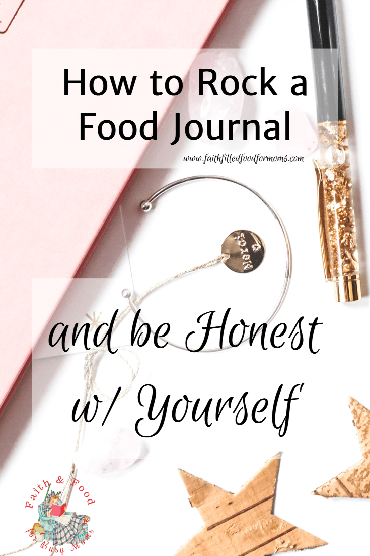 How to Rock a Food Journal & Be Honest with Yourself