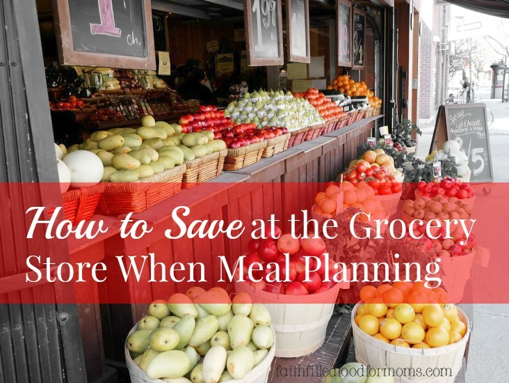 How-to-Save-at-the-Grocery-Store-When-Meal-Planning.jpg
