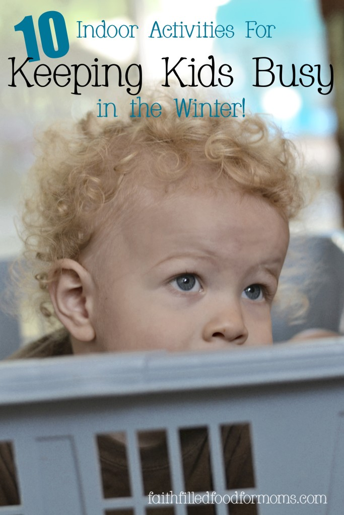 Indoor Activities for kids in the winter