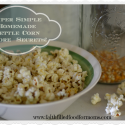 Super Simple Homemade Kettle Corn Plus More
