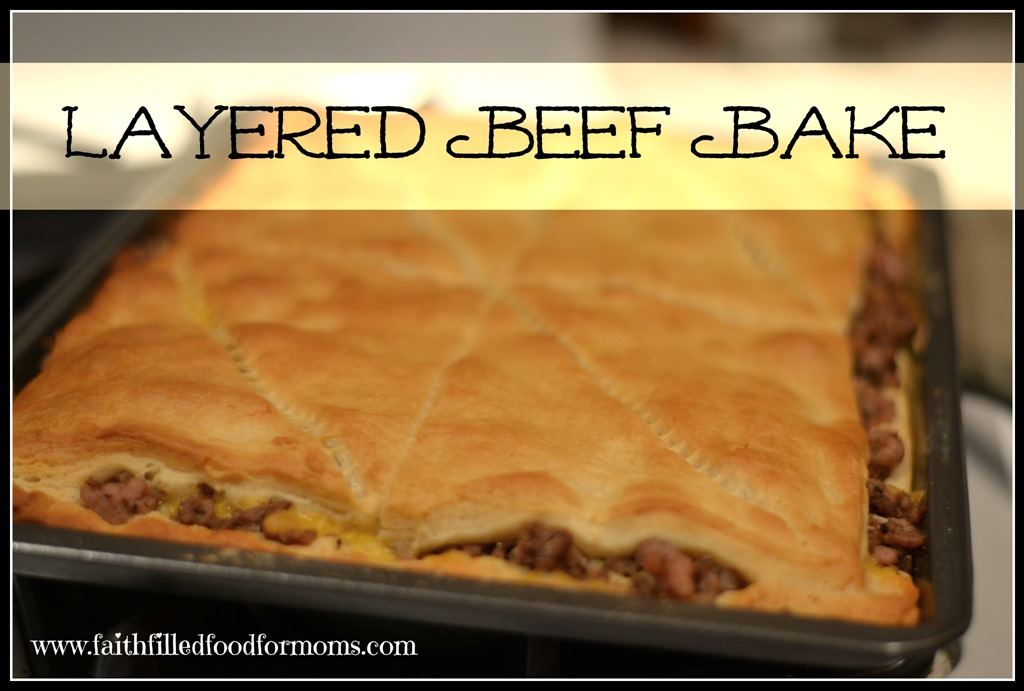 Layered Beef Bake! Such a quick easy recipe made in minutes!