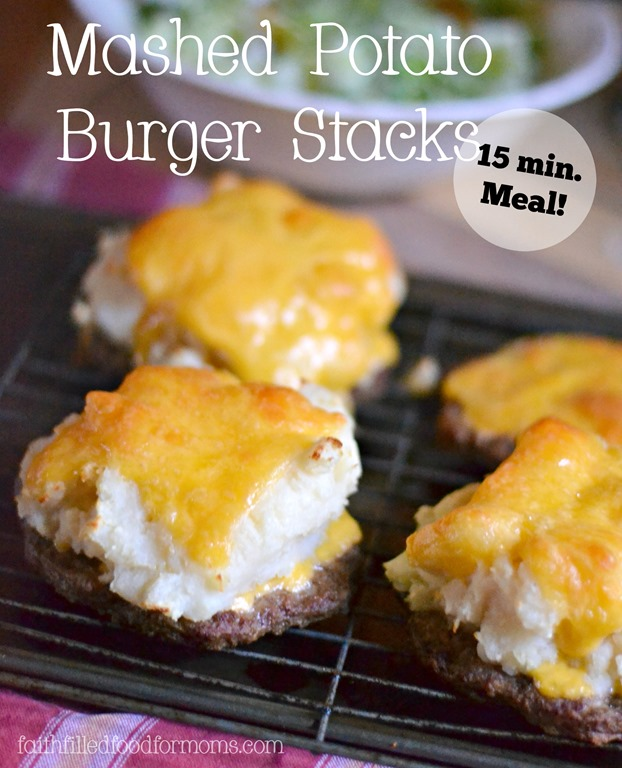 Mashed Potato Burger Stack. Super easy and quick meal made in 15 minutes ~ a super quick meal with super easy ingredients!