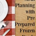 Meal Planning with Pre Prepared Frozen Foods