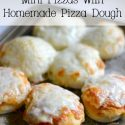 Mini Pizzas with homemade pizza dough is a kids favorite!