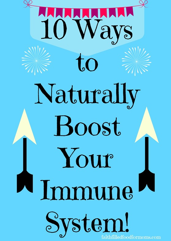 Naturally Boost Immune System