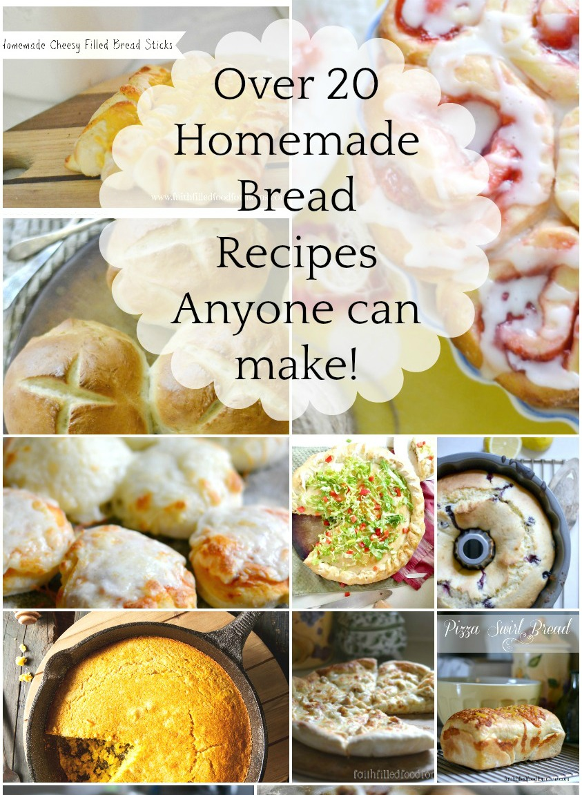 Over 20 Easy Homemade Bread Recipes Anyone Can Make!