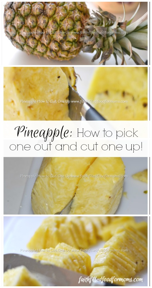 PINEAPPLE-HOW TO CUT ONE UP AND PICK ONE OUT