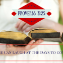 Proverbs 31-25 She Can Laugh at the Days to Come