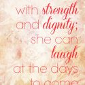 Proverbs 3125 She Can Laugh at the Days to Come