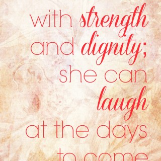 Proverbs 31:25 She Can Laugh at the Days to Come