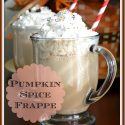 Super easy Pumpkin Spice Frappe'. Beautiful and tasty enough to serve to friends and family