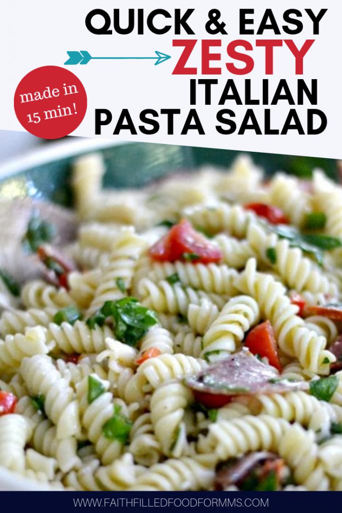 Quick & EAsy ZESTY Italian Pasta Salad