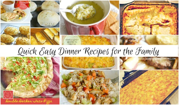 Quick Easy Dinner Recipes for the Family